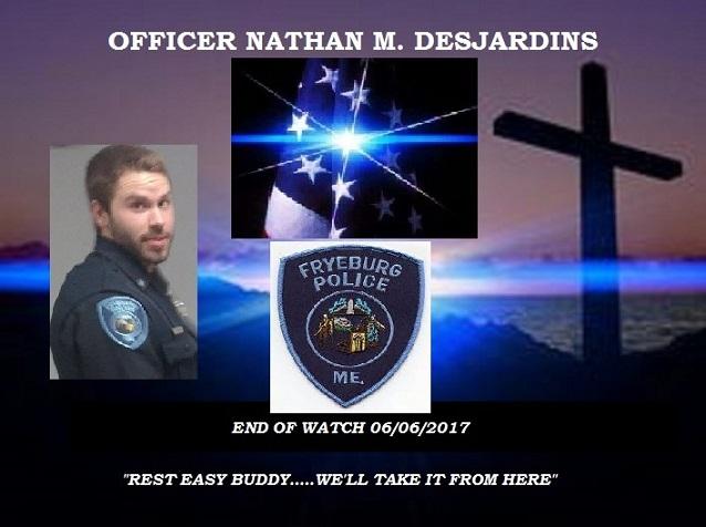 RIP Officer Nathan M. Desjardins